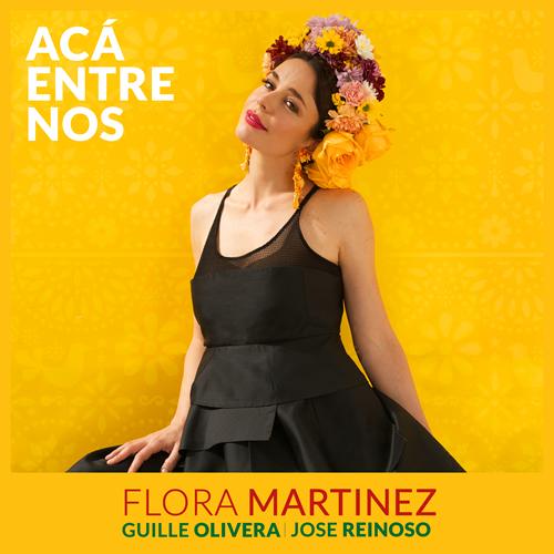"""FLORA MARTÍNEZ ADAPTA A SU VOZ Y A SU ESTILO INIGUALABLE, EL EXITO DE VICENTE FERNANDEZ  """"ACÁ ENTRE NOS"""""""