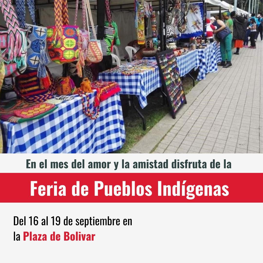 Feria de los pueblos Indígenas del 16 al  19 de Septiembre en la Plaza de Bolívar
